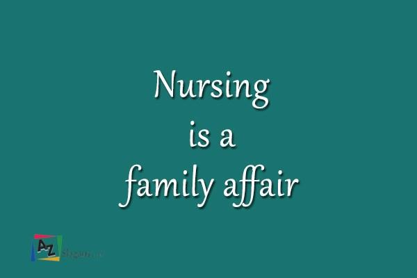 Nursing is a family affair