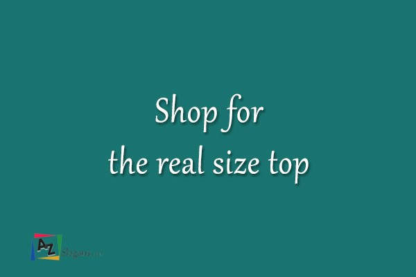 Shop for the real size top
