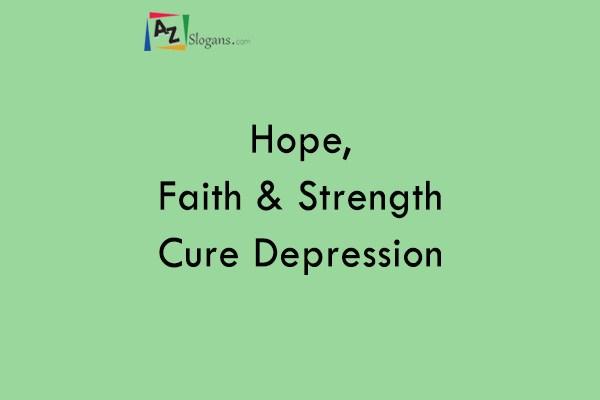 Hope, Faith & Strength Cure Depression