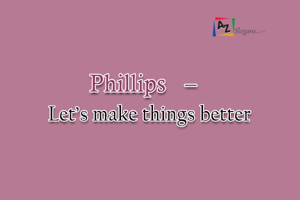 Phillips   –   Let's make things better