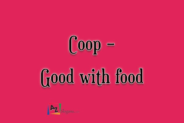 Coop   –   Good with food