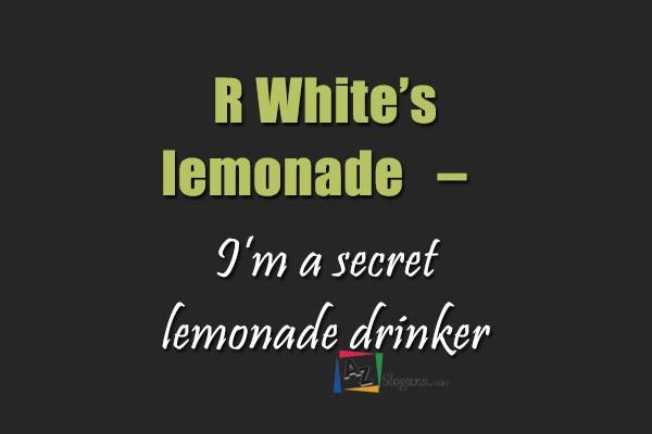 R White's lemonade   –   I'm a secret lemonade drinker