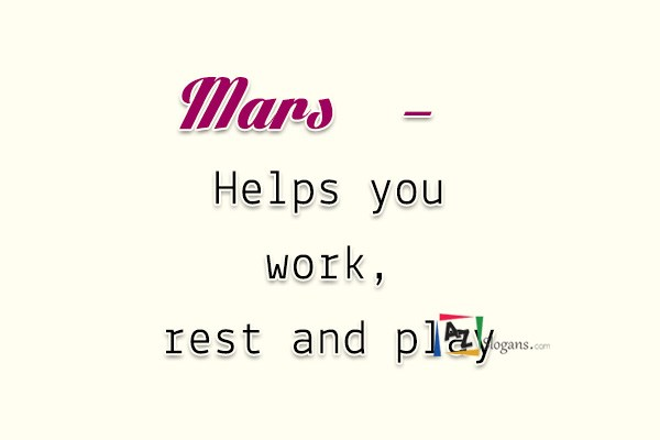 Mars   –   Helps you work, rest and play