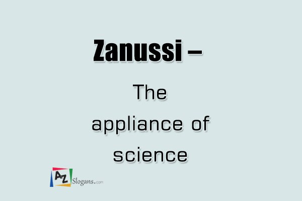 Zanussi   –   The appliance of science