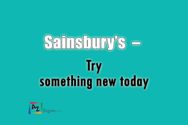 Sainsbury's   –   Try something new today