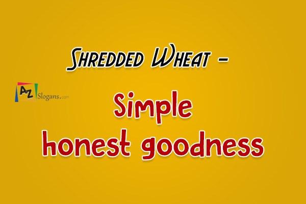 Shredded Wheat   –   Simple honest goodness