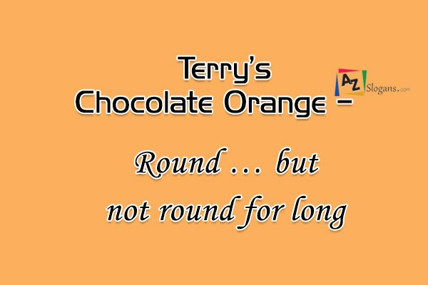 Terry's Chocolate Orange   –   Round … but not round for long