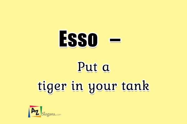 Esso   –   Put a tiger in your tank