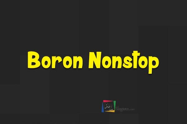 Boron Nonstop