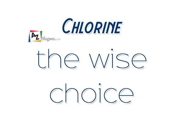 Chlorine the wise choice