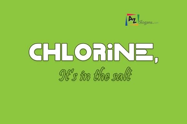 Chlorine, It's in the salt
