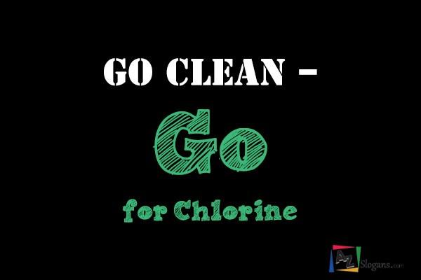 Go clean – Go for Chlorine