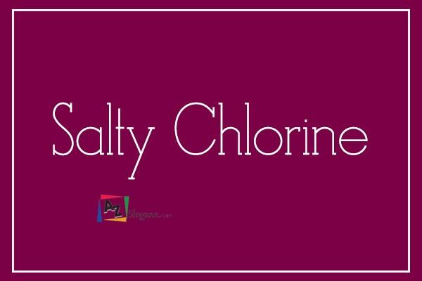 Salty Chlorine