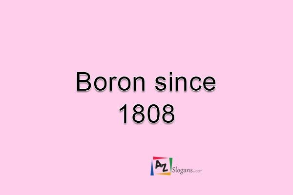 Boron since 1808