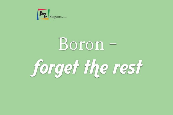 Boron – forget the rest