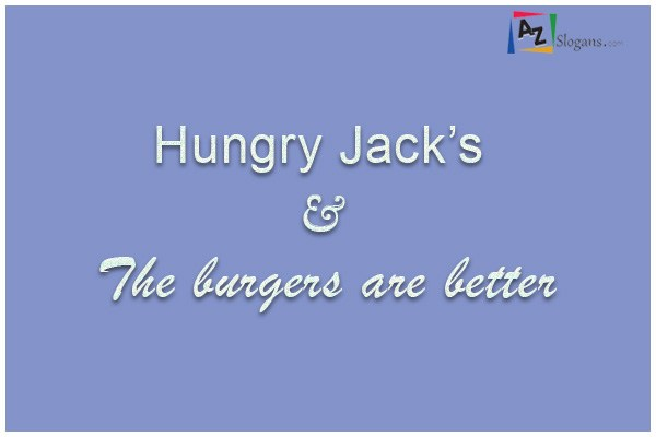 Hungry Jack's – The burgers are better