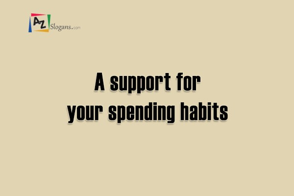 A support for your spending habits