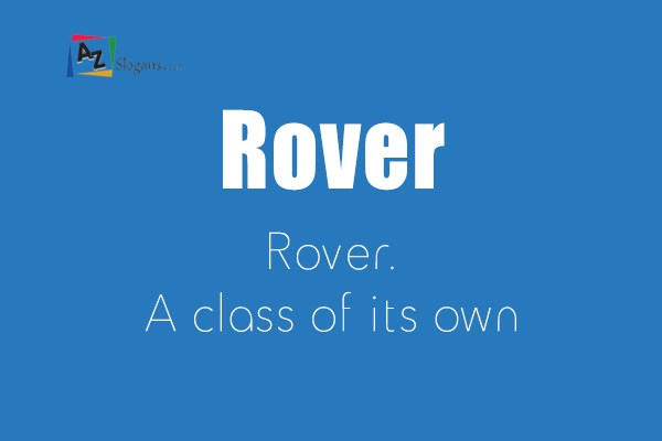 Rover    Rover. A class of its own