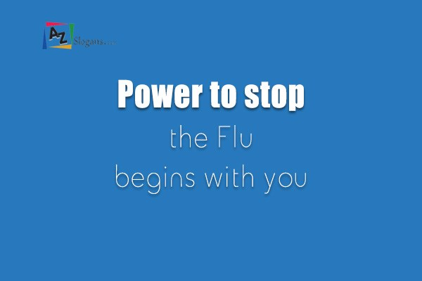 Power to stop the Flu begins with you