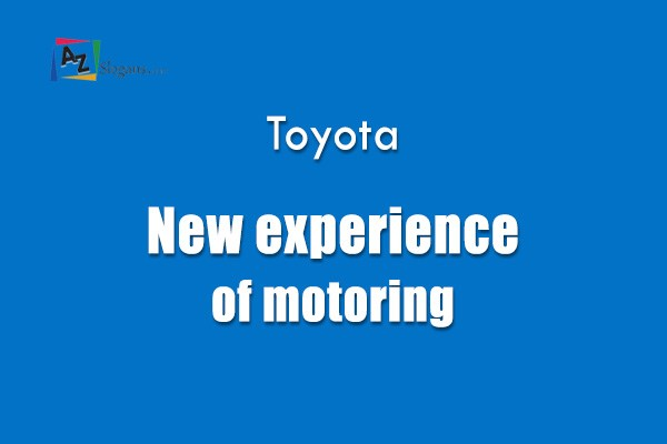 Toyota    New experience of motoring