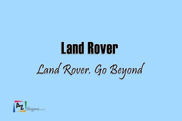 Land Rover    Land Rover. Go Beyond