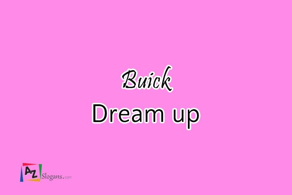 Buick    Dream up