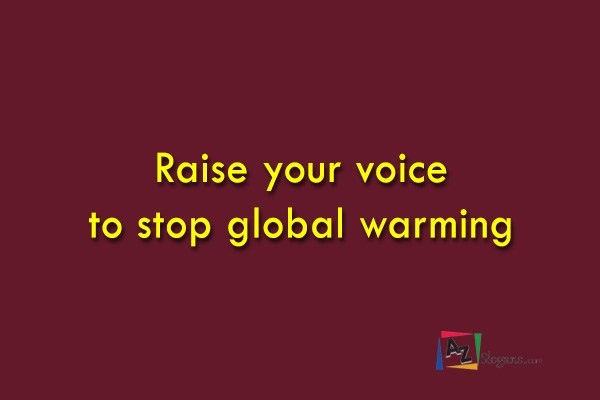 Raise your voice to stop global warming