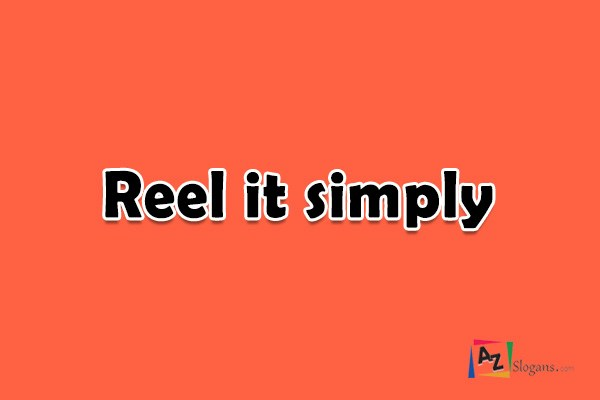 Reel it simply