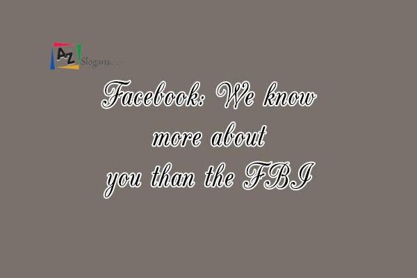 Facebook: We know more about you than the FBI