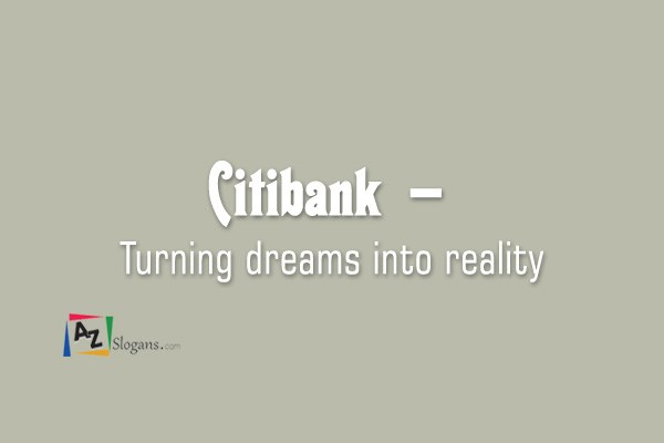 Citibank  –  Turning dreams into reality