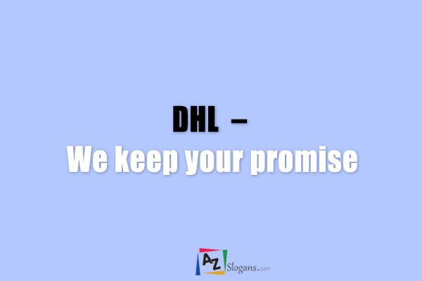 DHL  –  We keep your promise