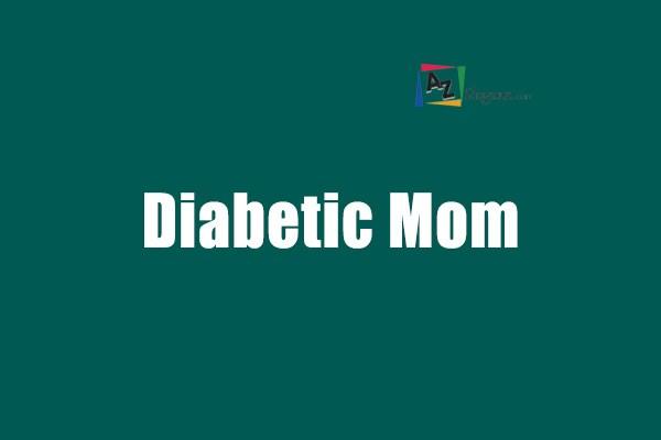 Diabetic Mom