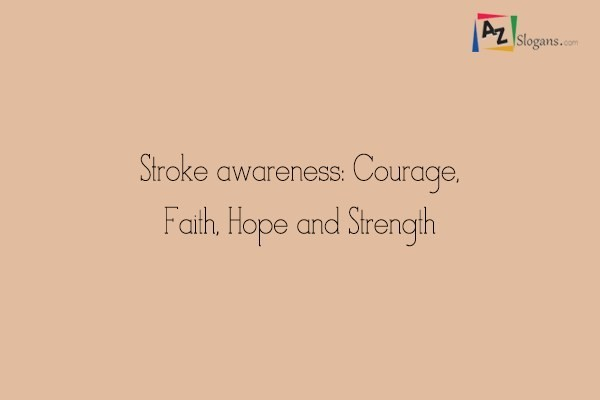 Stroke awareness: Courage, Faith, Hope and Strength