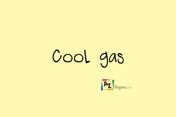 Cool gas