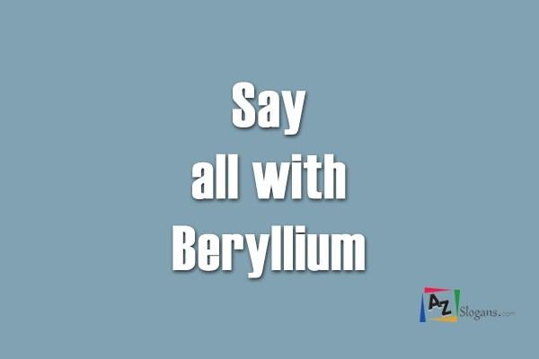 Say all with Beryllium