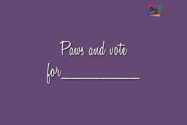 Paws and vote for________