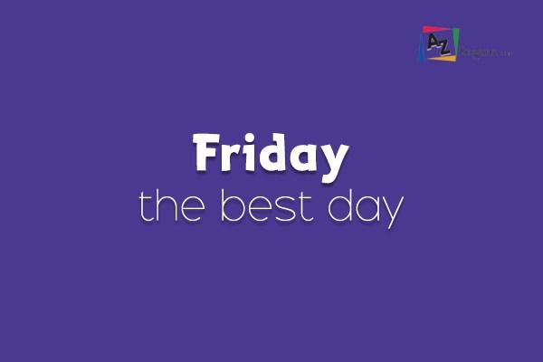 Friday the best day