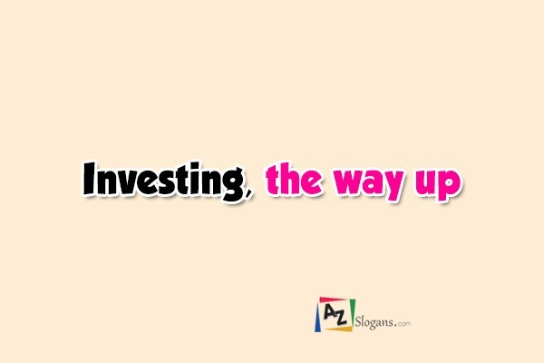 Investing, the way up