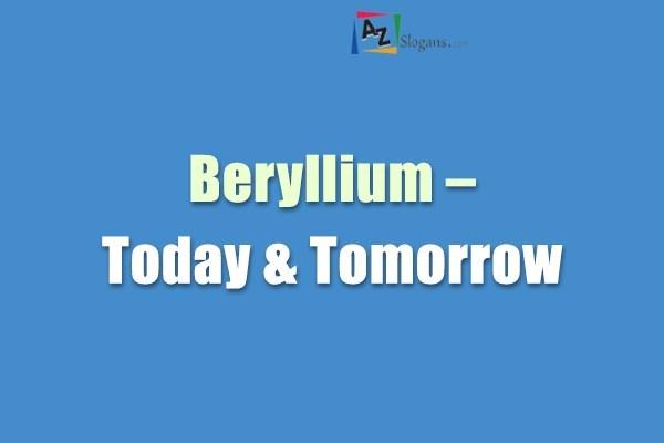 Beryllium – Today & Tomorrow