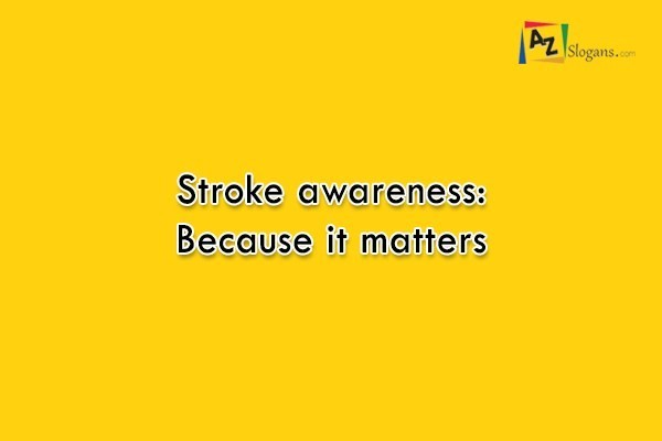 Stroke awareness: Because it matters