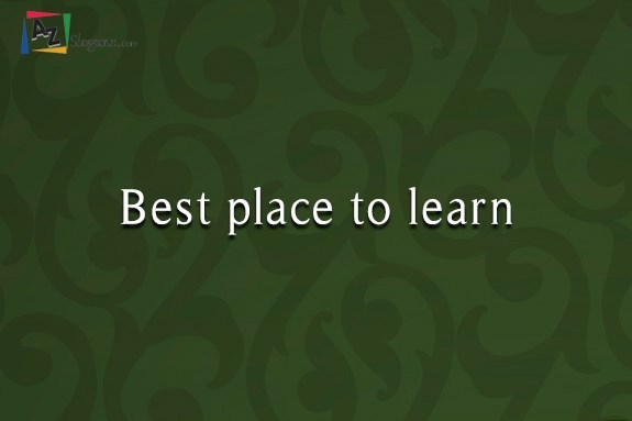 Best place to learn