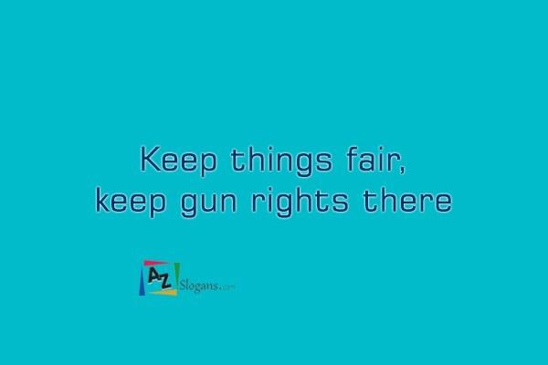 Keep things fair, keep gun rights there