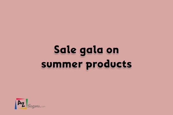 Sale gala on summer products