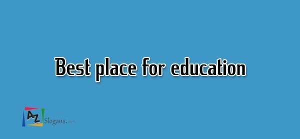 Best place for education