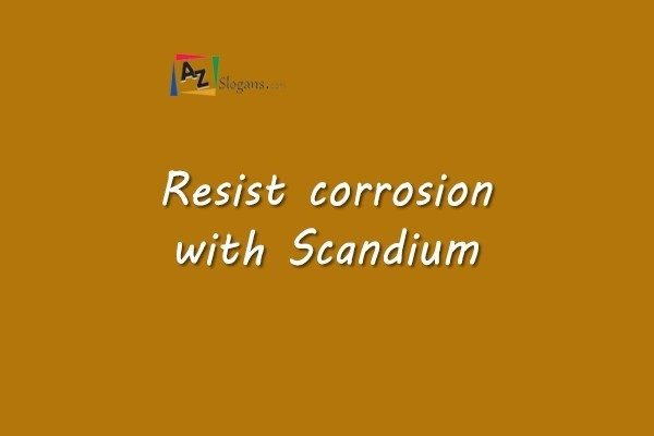 Resist corrosion with Scandium