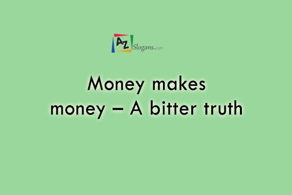 Money makes money – A bitter truth