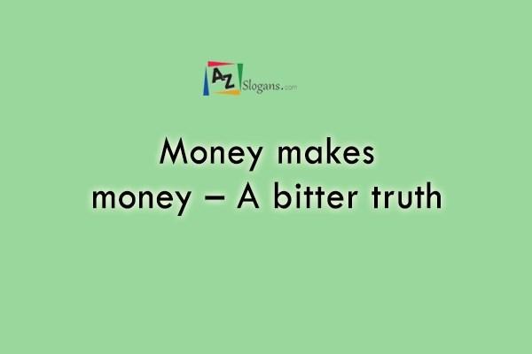Money makes money – A bitter truth