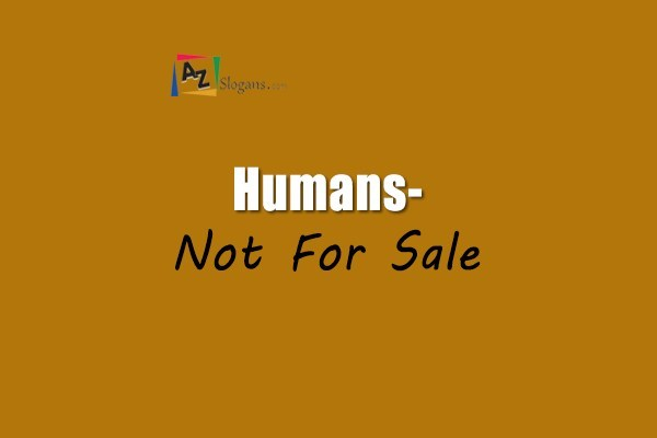 Humans- Not For Sale