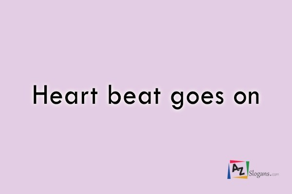 Heart beat goes on