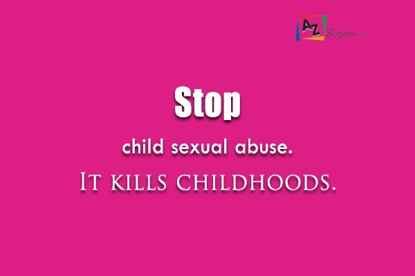 Stop child sexual abuse. It kills childhoods.